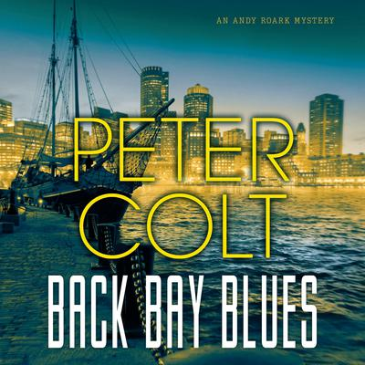 Back Bay Blues Audiobook, by Peter Colt
