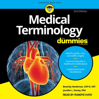 Medical Terminology For Dummies: 3rd Edition Audiobook, by Beverley  Henderson
