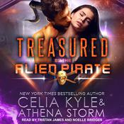 Treasured by the Alien Pirate Audiobook, by Celia Kyle, Athena Storm