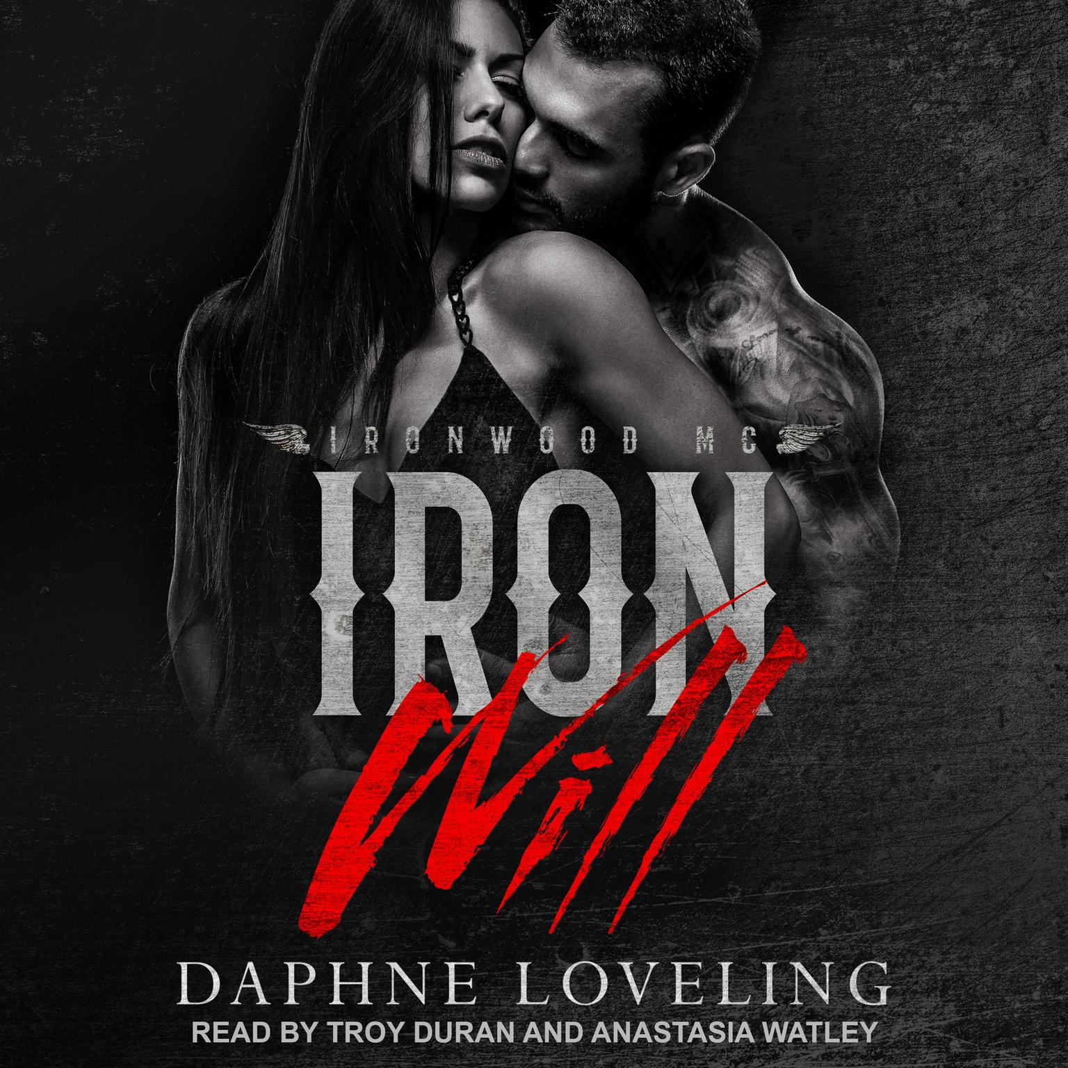 Iron Will Audiobook, by Daphne Loveling