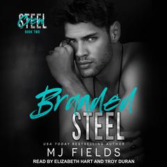 Branded Steel Audiobook, by MJ Fields