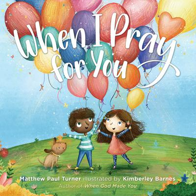 When I Pray for You Audiobook, by Matthew Paul Turner