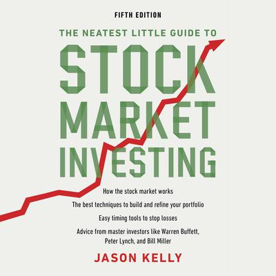 The Neatest Little Guide to Stock Market Investing: Fifth Edition Audiobook, by Jason Kelly