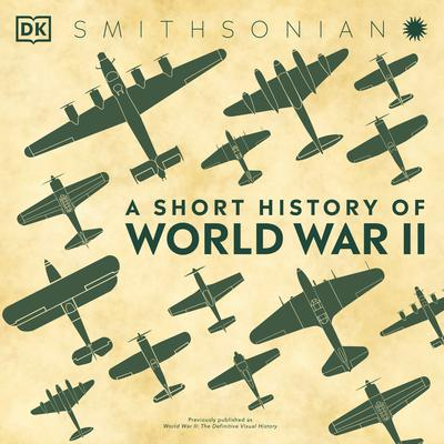 A Short History of World War II Audiobook, by Author Info Added Soon
