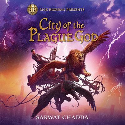 City of the Plague God Audiobook, by Sarwat Chadda