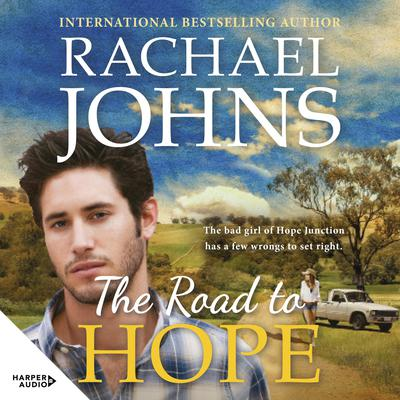 The Road To Hope Audiobook, by Rachael Johns