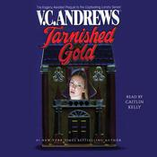 Tarnished Gold Audiobook, by V. C. Andrews