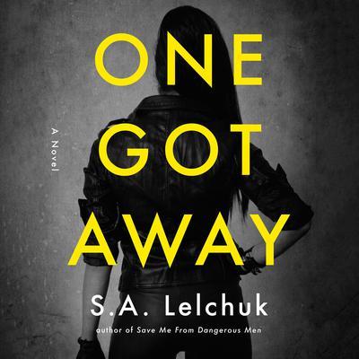 One Got Away: A Novel Audiobook, by