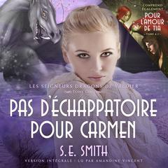 Pour l'amour de Tia & Pas d'échappatoire pour Carmen Audiobook, by