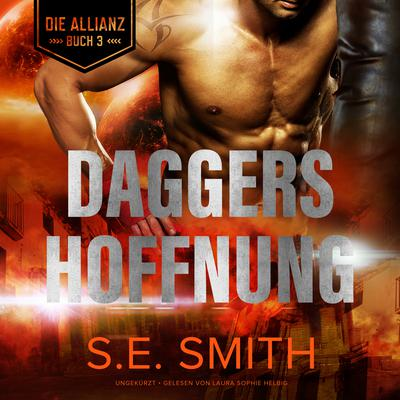 Daggers Hoffnung Audiobook, by S.E. Smith