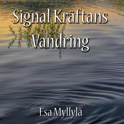 Signal Kräftans Vandring Audiobook, by Esa Myllylä