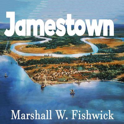 Jamestown Audiobook, by Marshall W. Fishwick