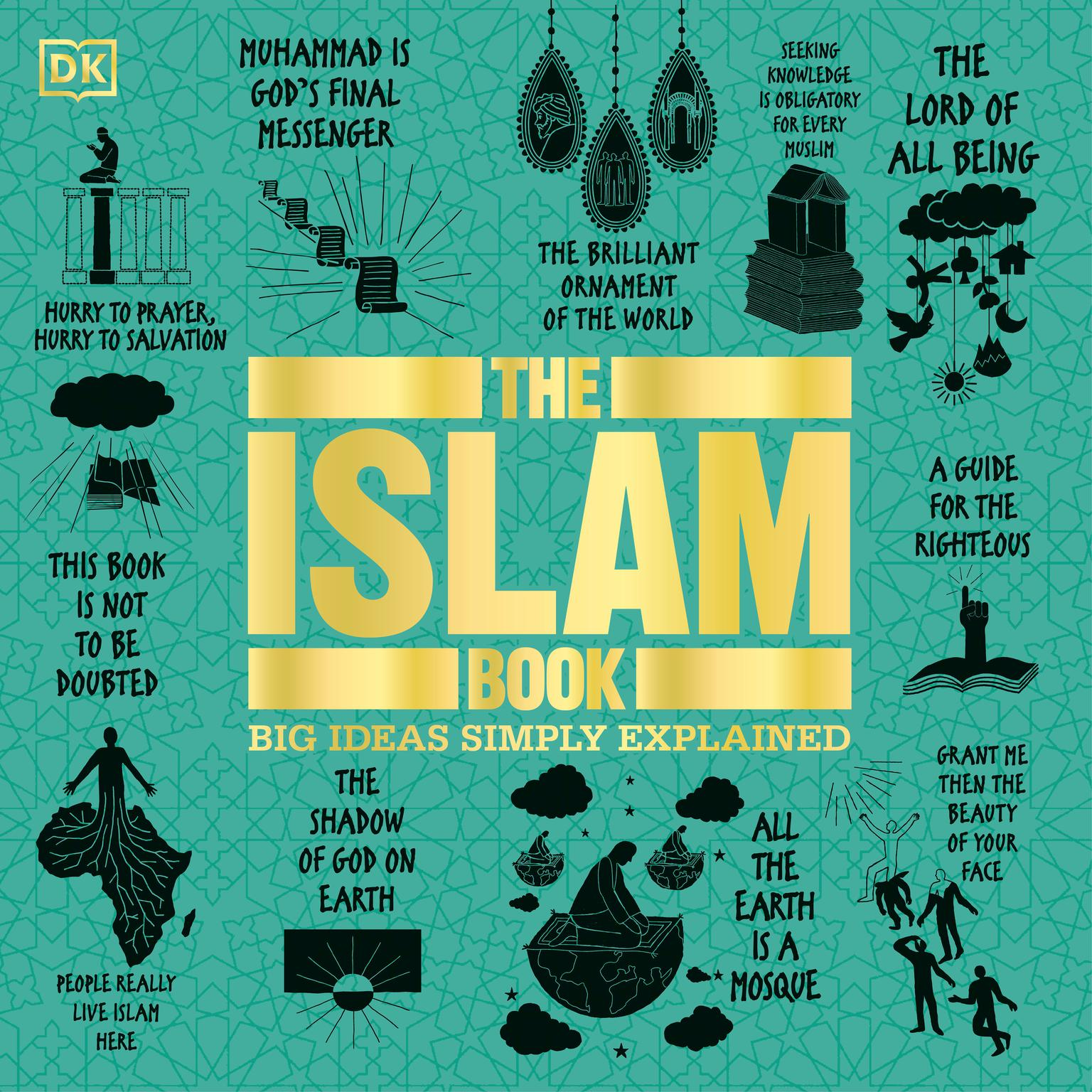 The Islam Book: Big Ideas Simply Explained Audiobook, by D K
