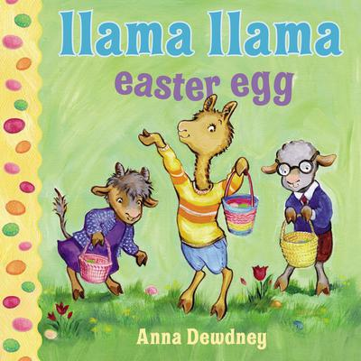 Llama Llama Easter Egg Audiobook, by Anna Dewdney