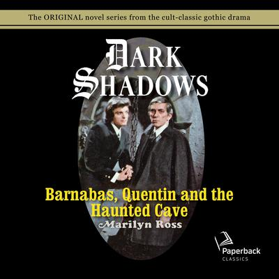 Barnabas, Quentin and the Haunted Cave Audiobook, by Marilyn Ross