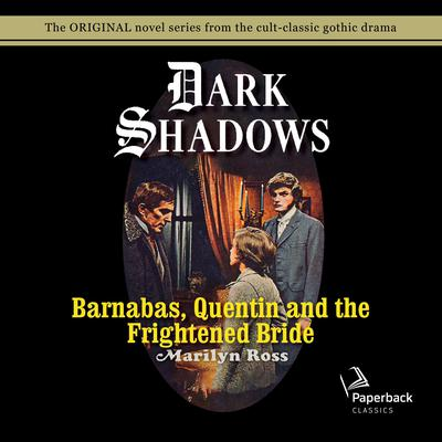 Barnabas, Quentin and the Frightened Bride Audiobook, by Marilyn Ross