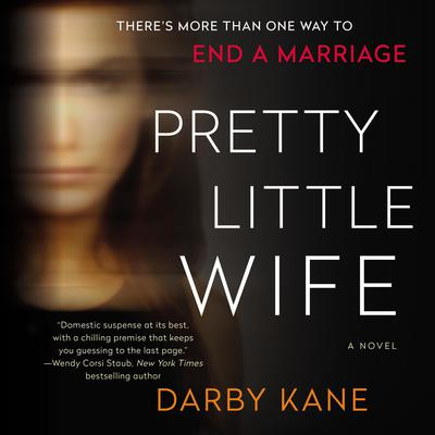 Pretty Little Wife: A Novel Audiobook, by Darby Kane