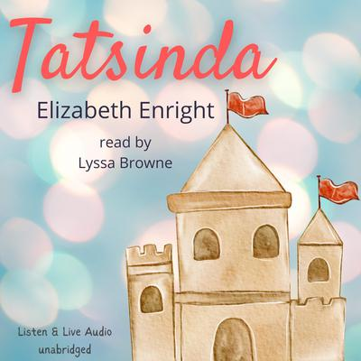 Tatsinda Audiobook, by Elizabeth Enright