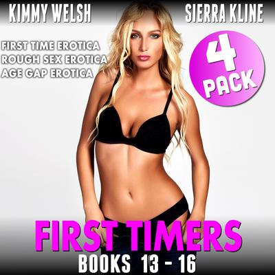 First Timers 4-Pack: Books 13—16: (First Time Erotica Rough Sex Erotica Age Gap Erotica) Audiobook, by