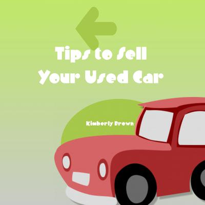 Tips to Sell Your Used Car Audiobook, by Kimberly Brown
