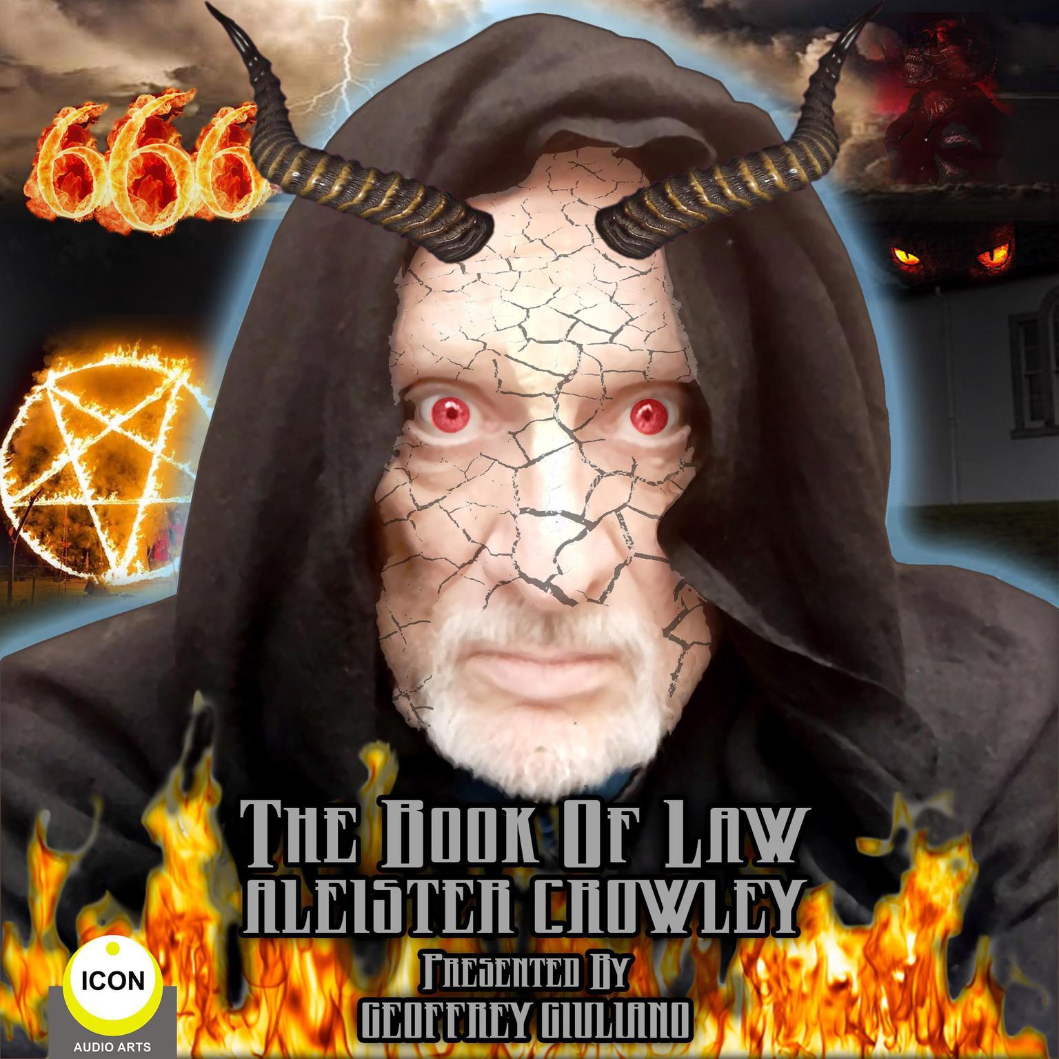 Aleister Crowley; The Book of Law  Audiobook, by Geoffrey Giuliano