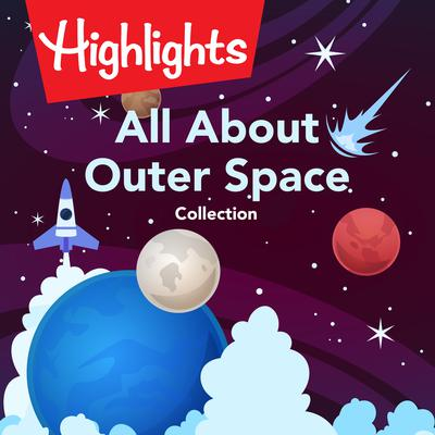 All About Outer Space Collection Audiobook, by