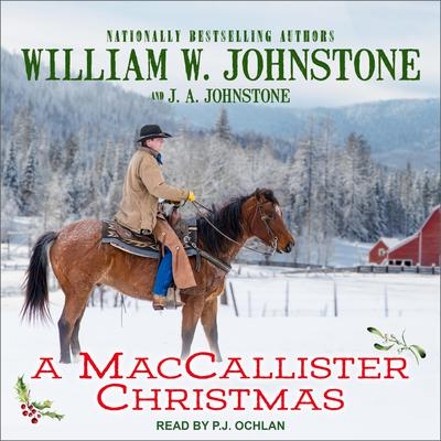 A MacCallister Christmas Audiobook, by William W. Johnstone