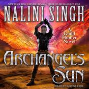 Archangel's Sun Audiobook, by Nalini Singh