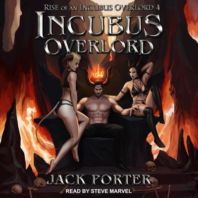 Incubus Overlord Audiobook, by Jack Porter