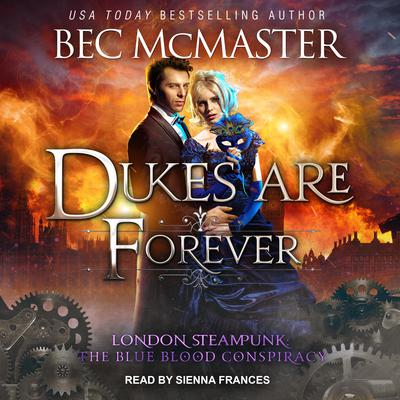 Dukes Are Forever Audiobook, by Bec McMaster