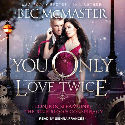 You Only Love Twice Audiobook, by Bec McMaster