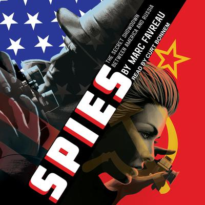Spies: The Secret Showdown Between America and Russia Audiobook, by