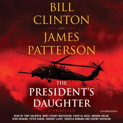 The Presidents Daughter: A Thriller Audiobook, by