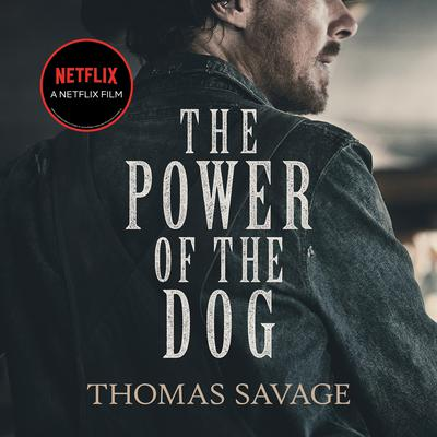 The Power of the Dog Audiobook, by Thomas Savage