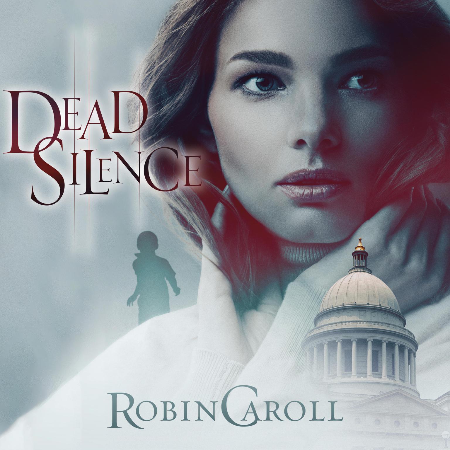 Dead Silence Audiobook, by Robin Caroll