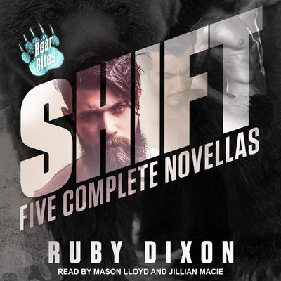Shift: Five Complete Novellas Audiobook, by Ruby Dixon