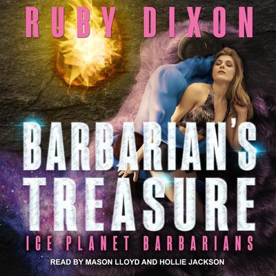 Barbarians Treasure Audiobook, by Ruby Dixon