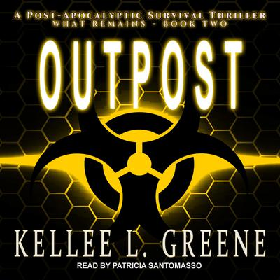 Outpost: A Post-Apocalyptic Survival Thriller Audiobook, by