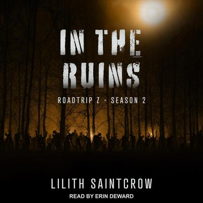 In The Ruins Audiobook, by Lilith Saintcrow
