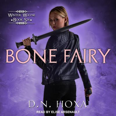 Bone Fairy Audiobook, by D.N. Hoxa