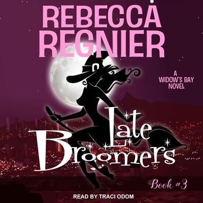 Late Broomers: A Widows Bay Novel Audiobook, by Rebecca Regnier