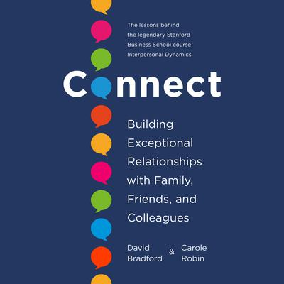 Connect: Building Exceptional Relationships with Family, Friends, and Colleagues Audiobook, by
