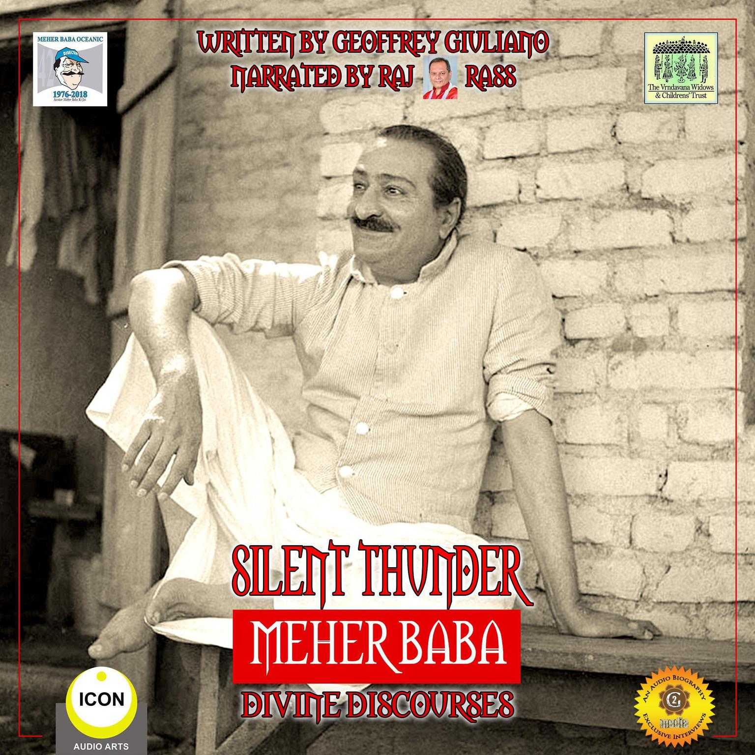 Silent Thunder; Meher Baba; Divine Discourses: Divine Discourses Audiobook, by Geoffrey Giuliano