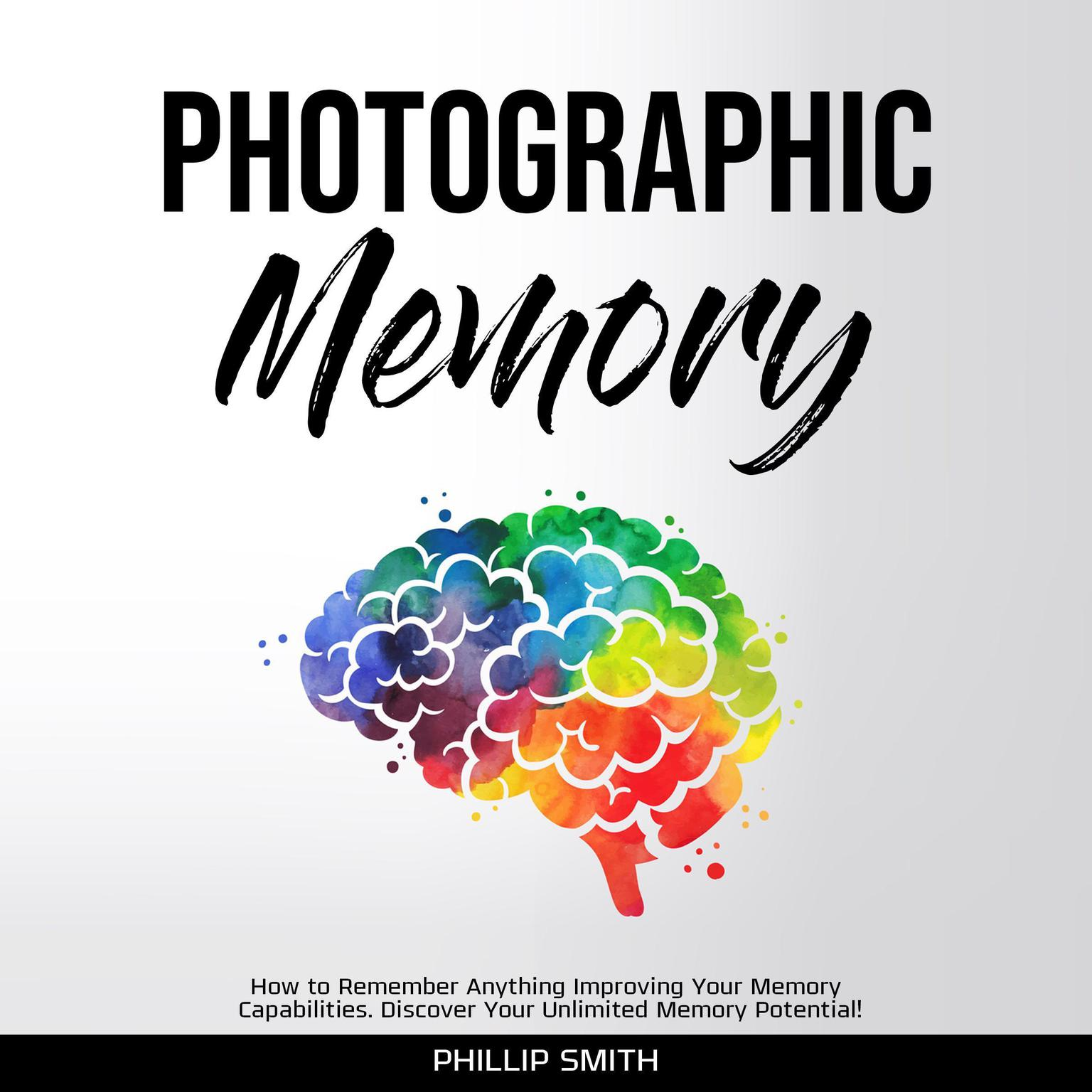 Photographic Memory Audiobook, by Phillip Smith