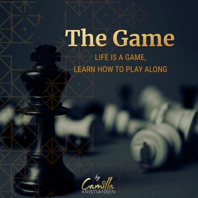 The Game!: Life is a Game, Learn How to Play Along! Audiobook, by Camilla Kristiansen