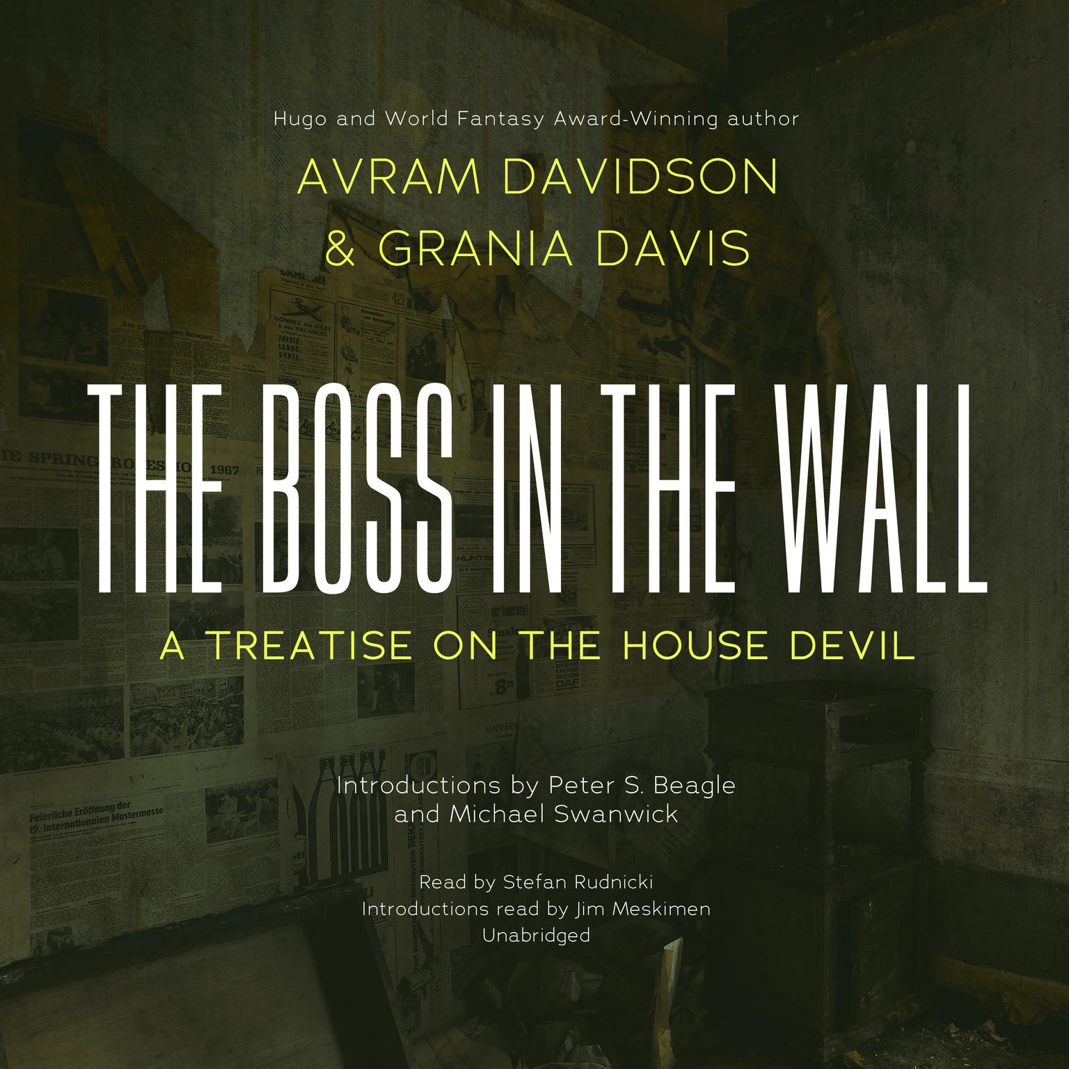 The Boss in the Wall: A Treatise on the House Devil Audiobook, by Avram Davidson