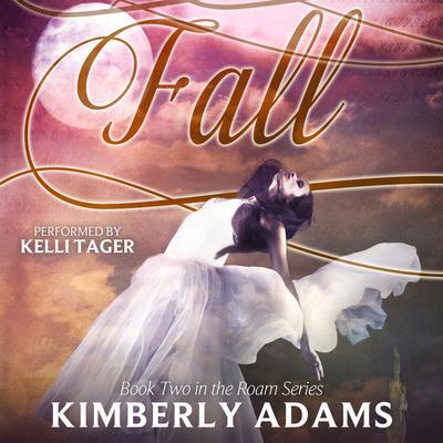 Fall Audiobook, by Kimberly Adams