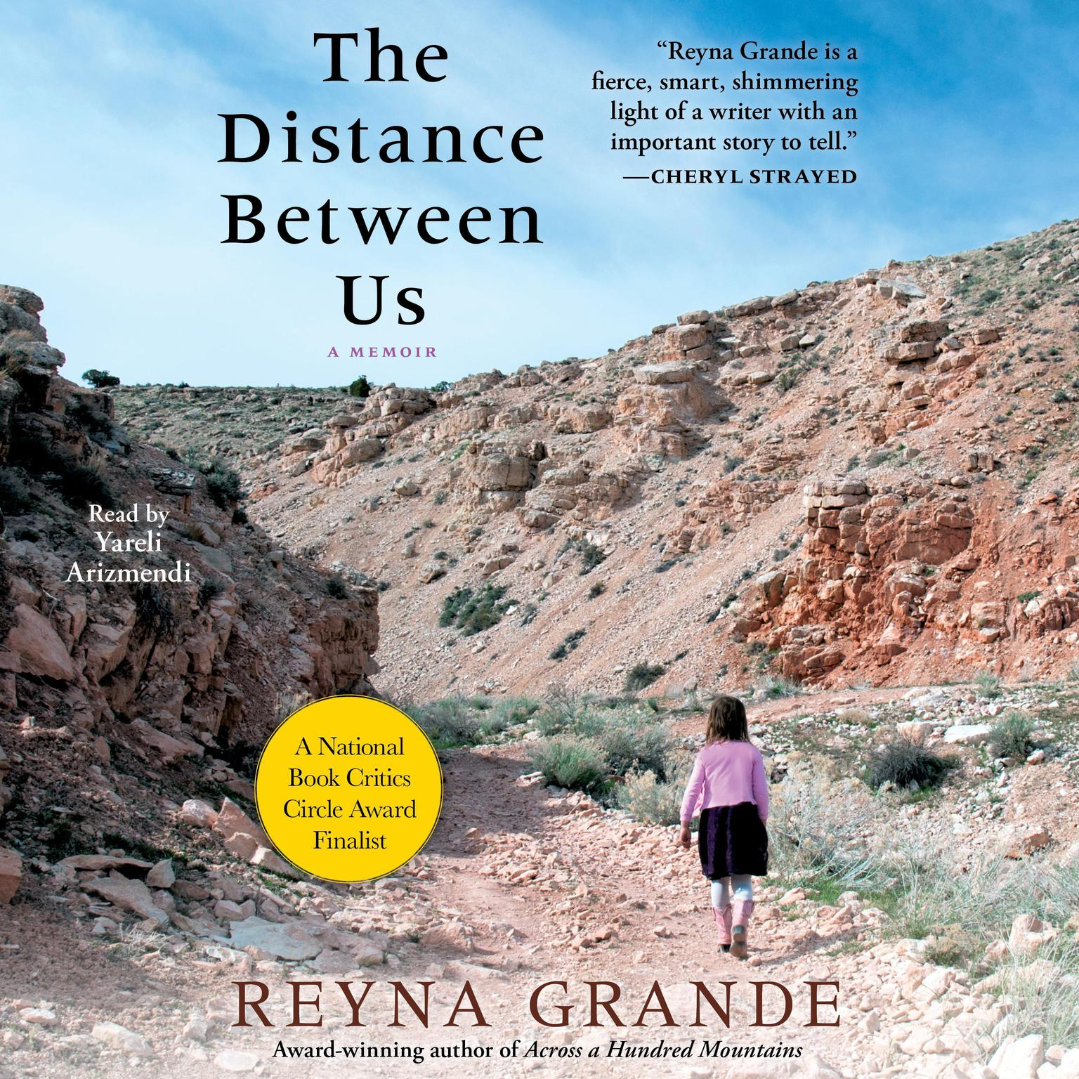 The Distance Between Us: A Memoir Audiobook, by Reyna Grande