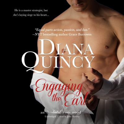 Engaging the Earl: An Accidental Peers Novel Audiobook, by Diana Quincy
