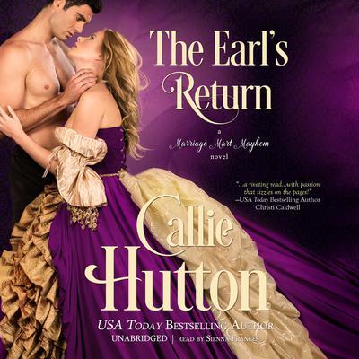 The Earl's Return: A Marriage Mart Mayhem Novel Audiobook, by Callie Hutton